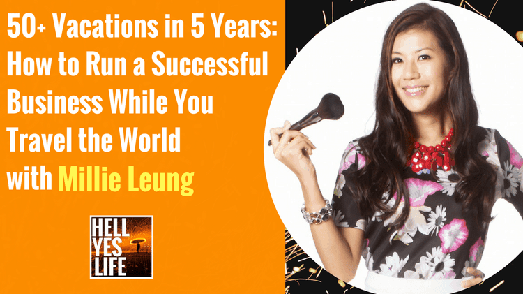 Millie Leung Hell Yes Life Podcast Interview